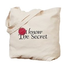 I Know The Secret Tote Bag