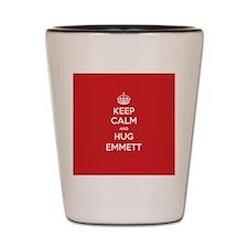 Hug Emmett Shot Glass