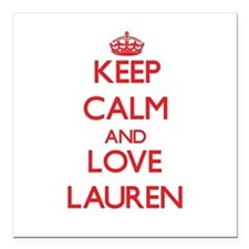 "Keep Calm and Love Lauren Square Car Magnet 3"" x 3"