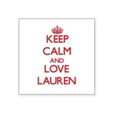 Keep Calm and Love Lauren Sticker