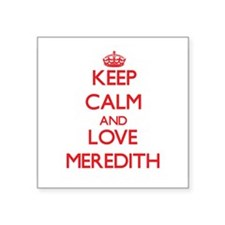 Keep Calm and Love Meredith Sticker
