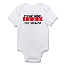 My Hardcore Daddy Infant Bodysuit