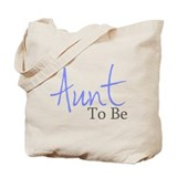 Aunt To Be (Blue Script) Tote Bag