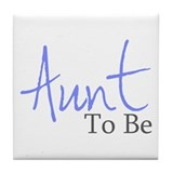 Aunt To Be (Blue Script) Tile Coaster