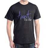Aunt To Be (Blue Script) T-Shirt