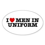I Love Men in Uniform Oval Sticker