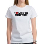 I Love Men in Uniform Women's T-Shirt