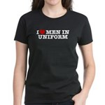 I Love Men in Uniform Women's Dark T-Shirt
