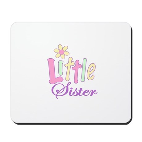 Little Sister Mousepad