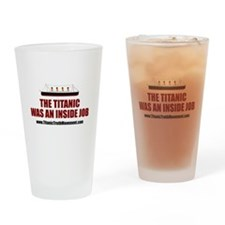 The Titanic Was An Inside Job Drinking Glass