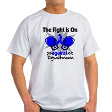 Fight is On Dysautonomia T-Shirt