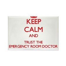 Keep Calm and Trust the Emergency Room Doctor Magn