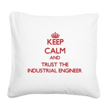 Keep Calm and Trust the Industrial Engineer Square
