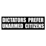 Dictators Prefer Bumper Car Sticker