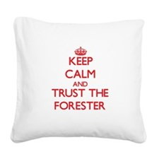 Keep Calm and Trust the Forester Square Canvas Pil