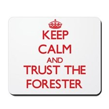 Keep Calm and Trust the Forester Mousepad