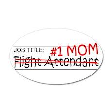 Job Mom Flight Attendant 35x21 Oval Wall Decal