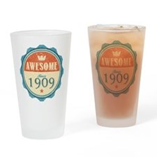 Awesome Since 1909 Drinking Glass