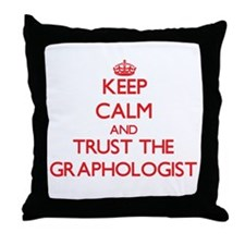 Keep Calm and Trust the Graphologist Throw Pillow