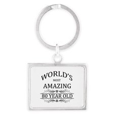 World's Most Amazing 80 Year Ol Landscape Keychain
