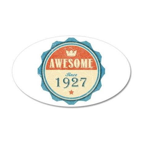 Awesome Since 1927 38.5 x 24.5 Oval Wall Peel