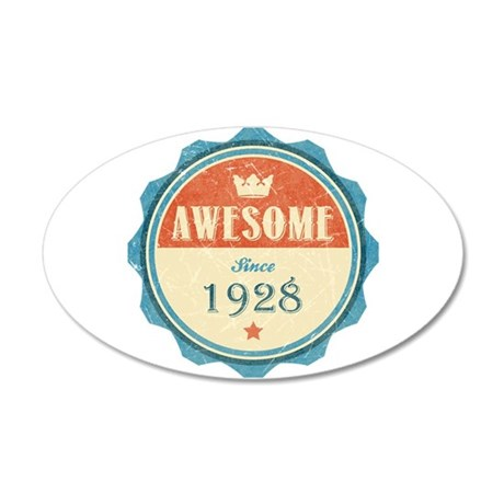 Awesome Since 1928 22x14 Oval Wall Peel