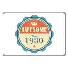 Awesome Since 1930 Banner
