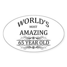 World's Most Amazing 65 Year Bumper Stickers
