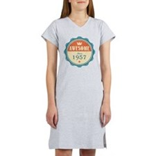 Awesome Since 1957 Women's Nightshirt