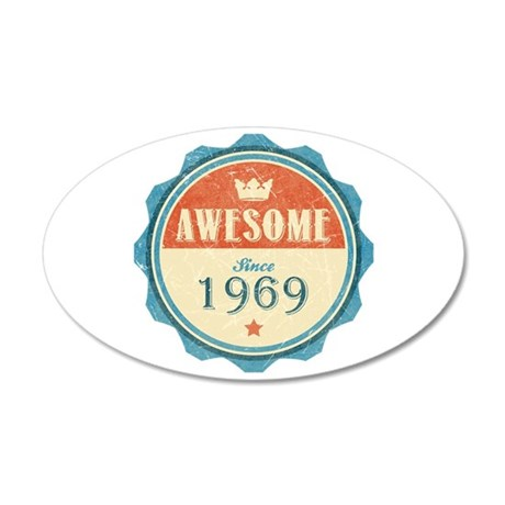 Awesome Since 1969 38.5 x 24.5 Oval Wall Peel