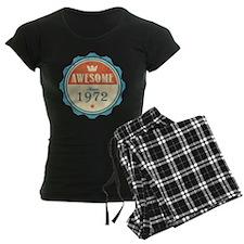 Awesome Since 1972 Pajamas