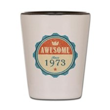 Awesome Since 1973 Shot Glass