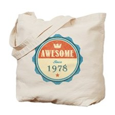 Awesome Since 1978 Tote Bag