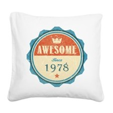 Awesome Since 1978 Square Canvas Pillow