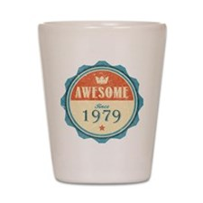 Awesome Since 1979 Shot Glass