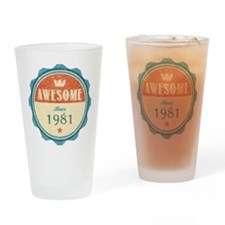 Awesome Since 1981 Drinking Glass