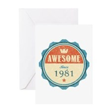 Awesome Since 1981 Greeting Card