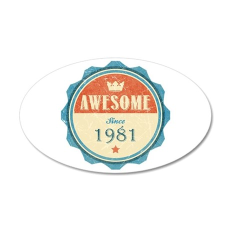 Awesome Since 1981 38.5 x 24.5 Oval Wall Peel