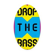 Drop The Bass Oval Car Magnet