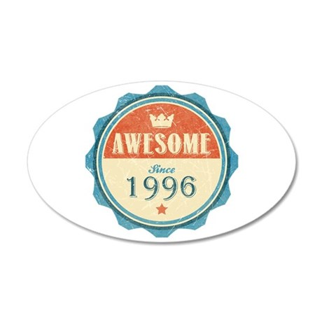 Awesome Since 1996 38.5 x 24.5 Oval Wall Peel