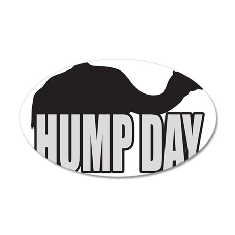 Hump Day 35x21 Oval Wall Decal