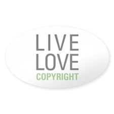 Live Love Copyright Decal