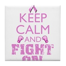 KeepCalmFightOn Tile Coaster