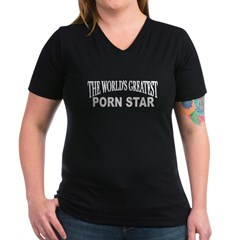 """The World's Greatest Porn Star"" Women's V-Neck Da"