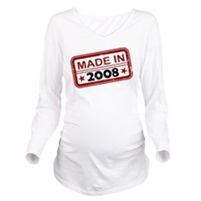 Stamped Made In 2008 Long Sleeve Maternity T-Shirt