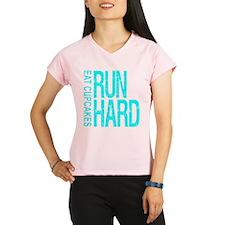 Run Hard Eat Cupcakes Performance Dry T-Shirt