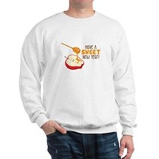 Have A SWEET New Year! Sweatshirt
