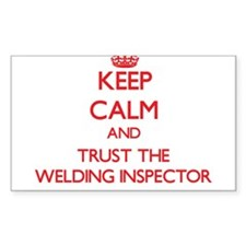 Keep Calm and Trust the Welding Inspector Decal