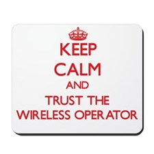 Keep Calm and Trust the Wireless Operator Mousepad