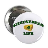 "Cheesehead ""4"" Life 2.25"" Button (100 pack)"